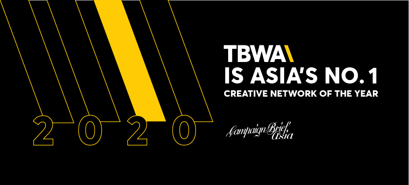 TBWA RANKS #1 NETWORK IN ASIA IN THE CAMPAIGN BRIEF ASIA 2020 CREATIVE RANKINGS