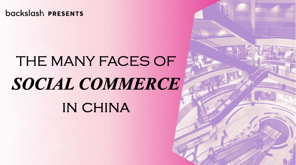 The Many Faces of Social Commerce in China