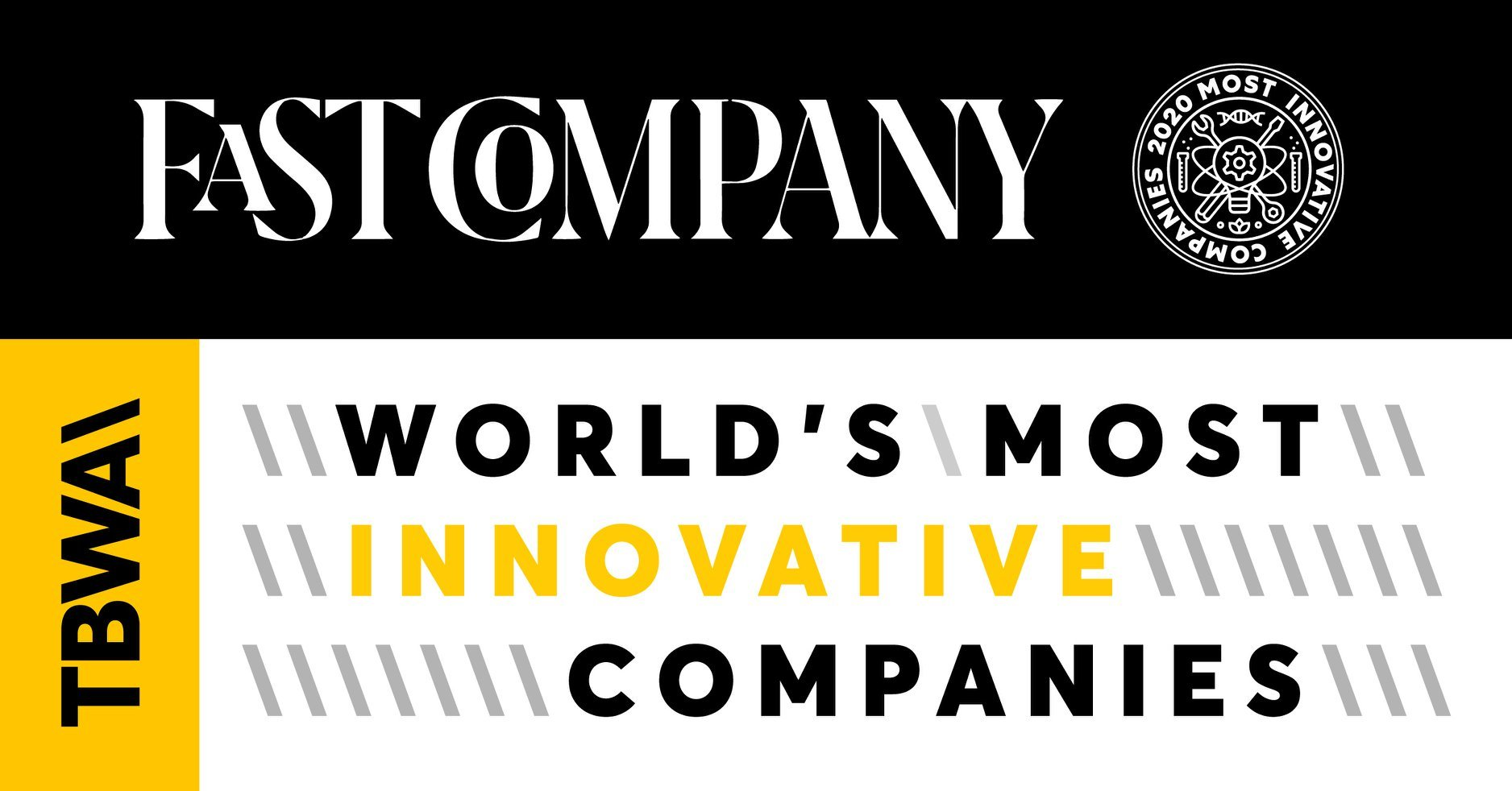 TBWA蝉联《Fast Company》全球年度最具创新力公司榜单